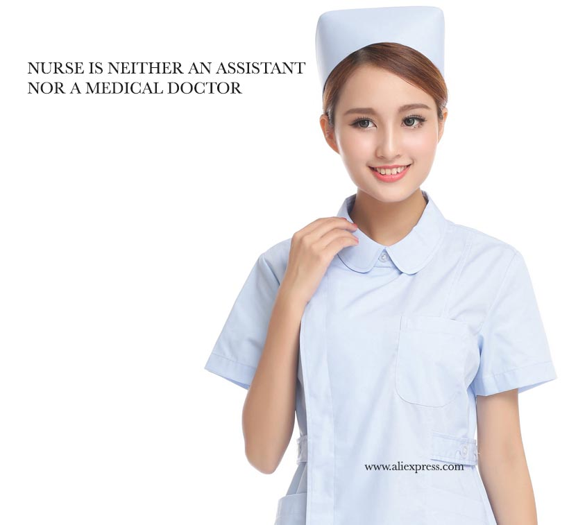 A nurse is neither an assistant nor a medical doctor